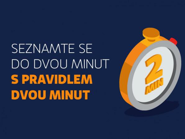 Seznamte se do dvou minut s pravidlem dvou minut